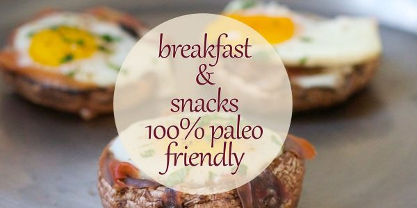 Great ideas for paleo breakfast recipes and snacks