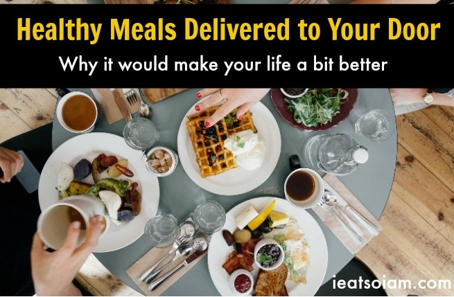 Healthy Meals Deliverd to Your Door. Reasons Why Its Better