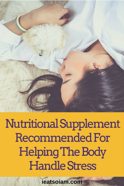 Information on What nutritional supplement is recommended for helping the body handle stress